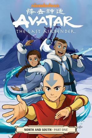 Avatar: The Last Airbender - North and South, Part 1 by Bryan Konietzko, Michael Dante DiMartino, Gene Luen Yang