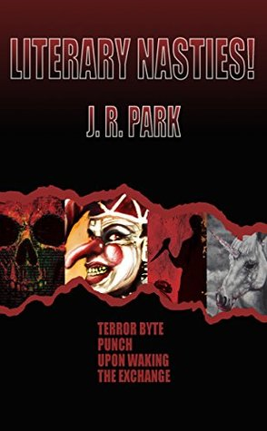Literary Nasties by J.R. Park