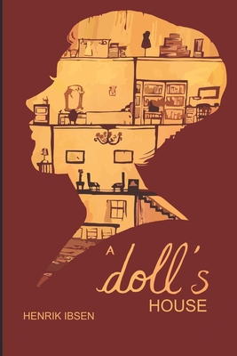 A Doll's House (English Edition) by Henrik Ibsen