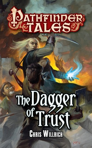 The Dagger of Trust by Chris Willrich