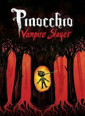 Pinocchio, Vampire Slayer Complete Edition by Van Jensen, Dusty Higgins