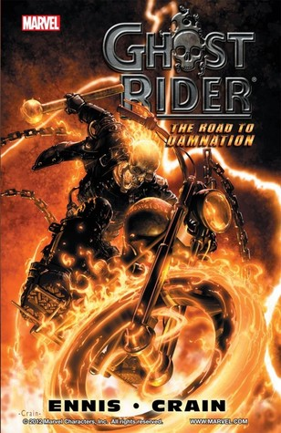 Ghost Rider: Road to Damnation by Garth Ennis, Clayton Crain