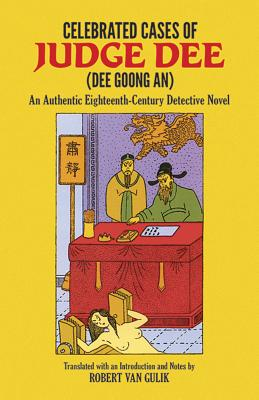 Celebrated Cases of Judge Dee (Dee Goong An) by