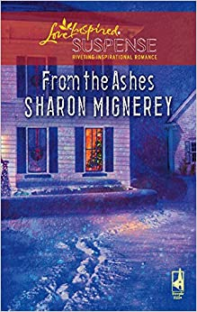 From the Ashes (Shadows of Truth Series #2) by Sharon Mignerey