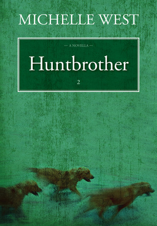 Huntbrother by Michelle West