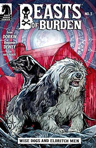 Beasts of Burden: Wise Dogs and Eldritch Men #2 by Evan Dorkin, Benjamin Dewey