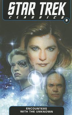 Star Trek Classics Volume 3: Encounters with the Unknown by Doselle Young, Janine Ellen Young, Nathan Archer