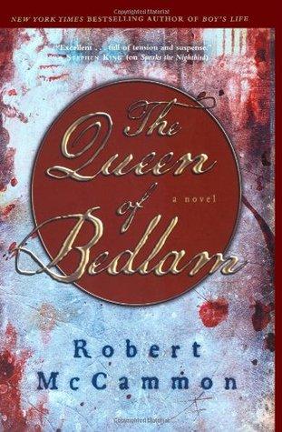 The Queen of Bedlam by Robert R. McCammon