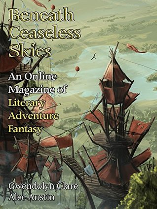 Beneath Ceaseless Skies Issue #201 by Gwendolyn Clare, Scott H. Andrews, Alec Austin