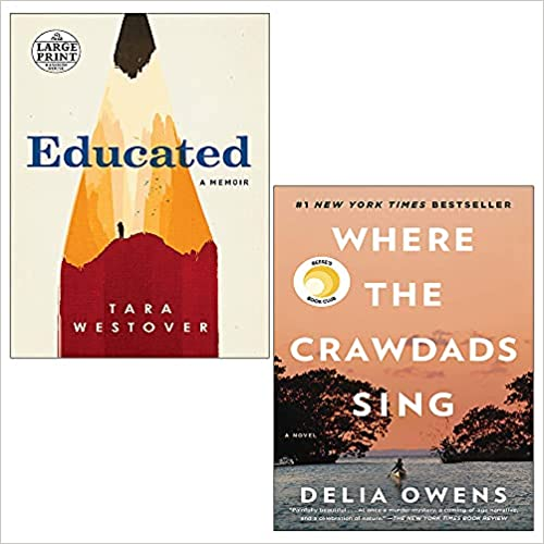 Educated / Where the Crawdads Sing by Delia Owens, Tara Westover
