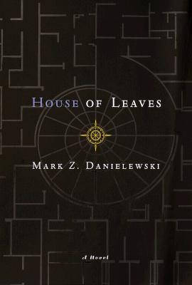 House of Leaves: The Remastered, Full-Color Edition by Mark Z. Danielewski