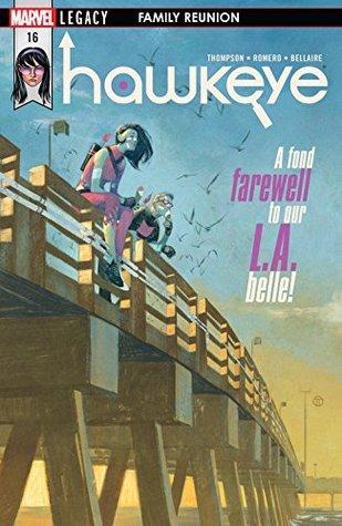 Hawkeye #16 by Kelly Thompson, Leonardo Romero, Julian Tedesco
