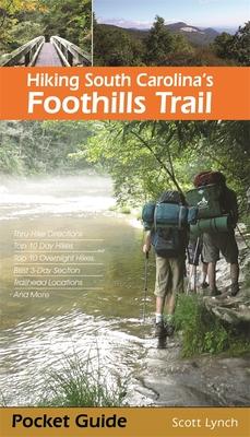 Hiking South Carolina's Foothills Trail by Scott Lynch