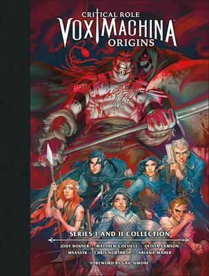 Critical Role: Vox Machina Origins Library Edition: Series I & II Collection by Matthew Colville, Matthew Mercer, Jody Houser, Olivia Samson, Chris Northrop