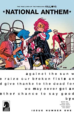 The True Lives of the Fabulous Killjoys: National Anthem #1 by Shaun Simon, Gerard Way, Leonardo Romero, Jordie Bellaire
