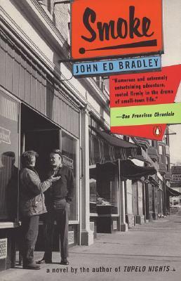 Smoke by John Ed Bradley