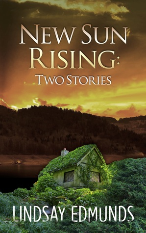New Sun Rising: Two Stories by Lindsay Edmunds