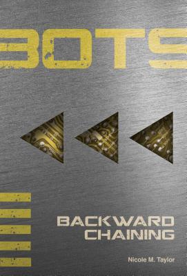 Backward Chaining #5 by Nicole M. Taylor