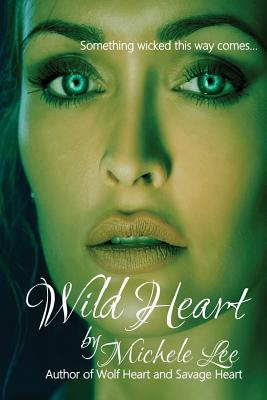 Wild Heart by Michele Lee