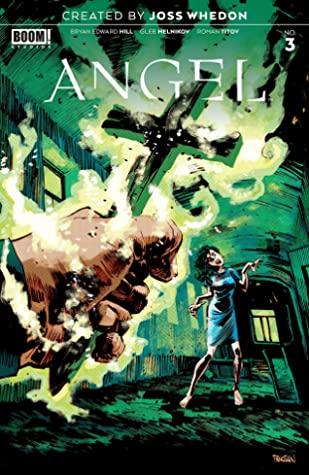 Angel #3 by Gabriel Cassata, Bryan Edward Hill, Joss Whedon, Dan Panosian, Gleb Melnikov