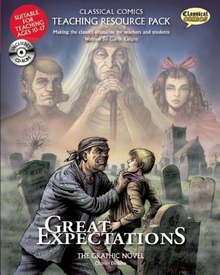 Great Expectations Teaching Resource Pack: The Graphic Novel [With CDROM] by Gavin Knight