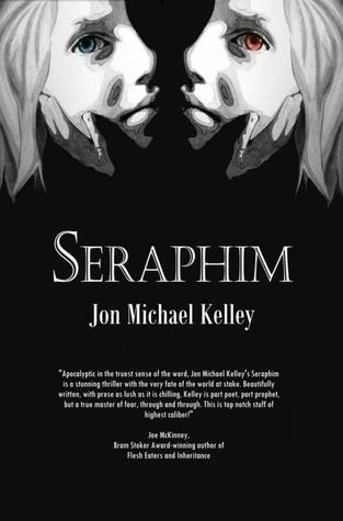 Seraphim by Jon Michael Kelley