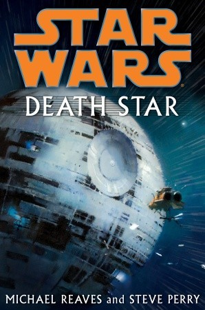 Death Star by Steve Perry, Michael Reaves