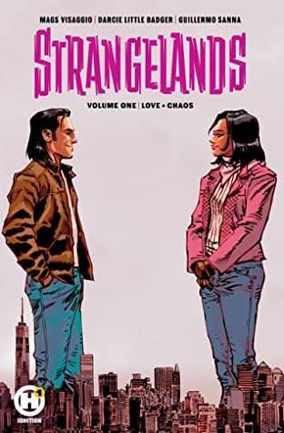 Strangelands Vol. 1 by Guillermo Sanna, Magdalene Visaggio, Darcie Little Badger