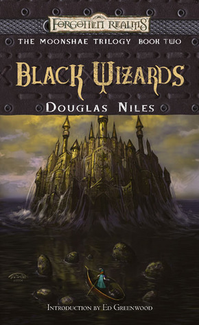 Black Wizards by Douglas Niles
