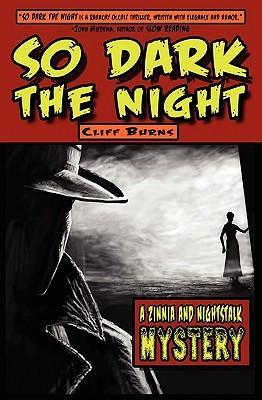 So Dark the Night by Cliff Burns