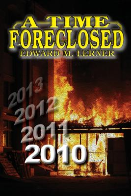 A Time Foreclosed by Edward M. Lerner