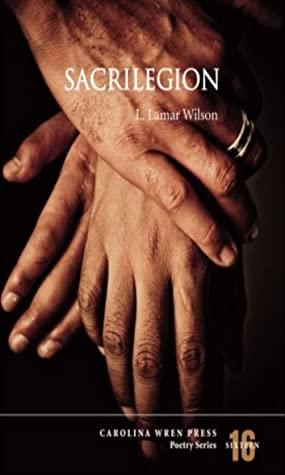 Sacrilegion by L. Lamar Wilson