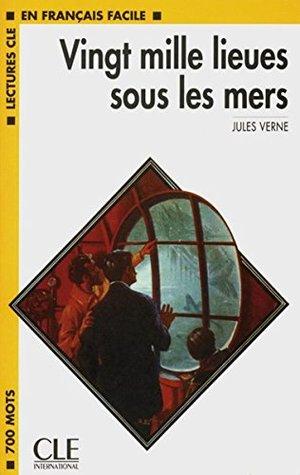 Vingt mille lieues sous les mers. Mit Materialien. by Jules Verne