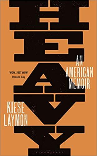 Heavy: An American Memoir by Kiese Laymon