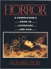 Horror: A Connoisseur's Guide to Literature and Film by Leonard Wolf