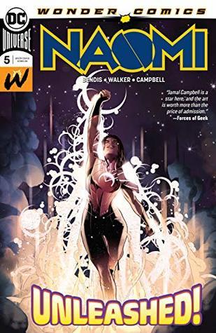 Naomi (2019-) #5 by Brian Michael Bendis, David F. Walker, Jamal Campbell