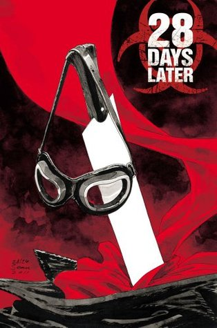 28 Days Later, Vol. 6: Homecoming by Michael Alan Nelson, Alejandro Aragón, Pablo Peppino