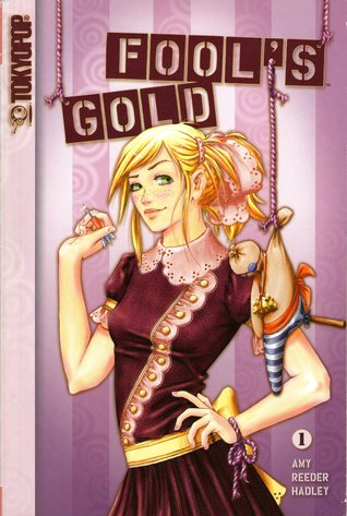 Fool's Gold, Vol. 1 by Amy Reeder