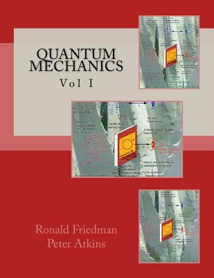 Quantum Mechanics: Vol II by Payman Sheriff, Peter Atkins, Ronald Friedman
