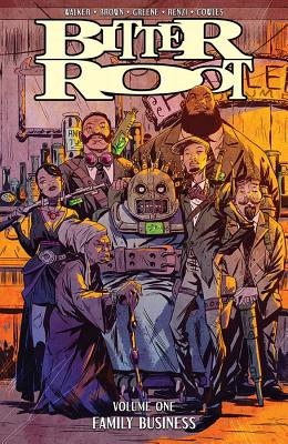 Bitter Root Volume 1: Family Business by Chuck Brown, David F. Walker