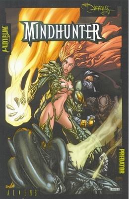 Aliens/Witchblade/Darkness/Predator: Mindhunter by Mel Rubi, David Quinn