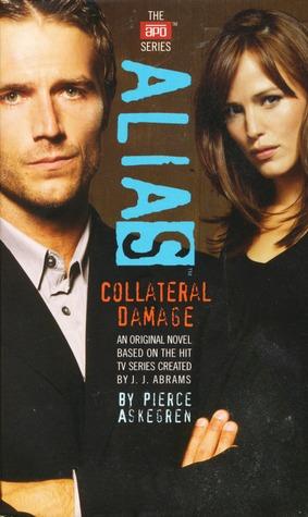 Collateral Damage by Pierce Askegren, J.J. Abrams