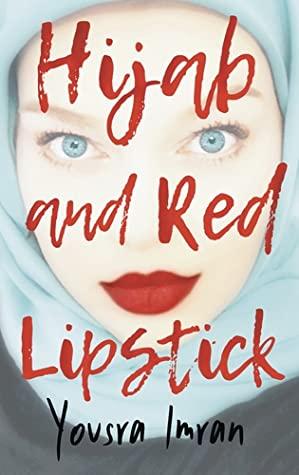 Hijab and Red Lipstick by Yousra Imran