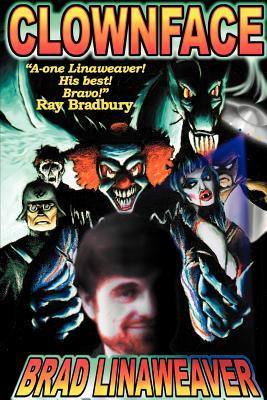 Clownface by Brad Linaweaver