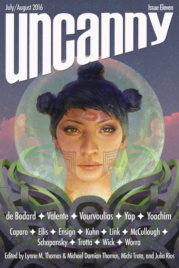 Uncanny Magazine Issue 11: July/August 2016 by Julia Rios, Michael Damian Thomas, Lynne M. Thomas, Michi Trota