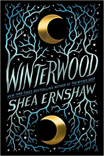 Winterwood : la forêt des âmes perdues by Shea Ernshaw