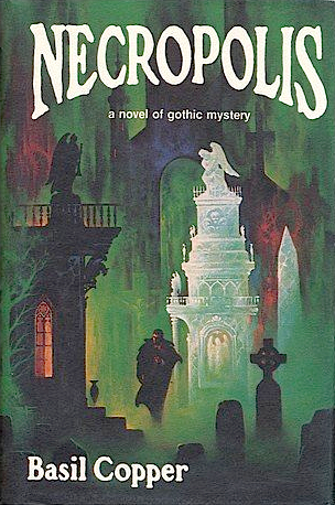 Necropolis by Stephen E. Fabian, Basil Copper