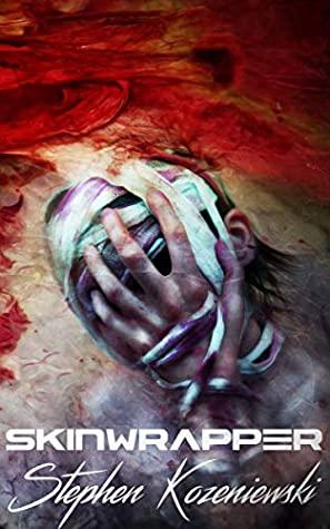 Skinwrapper by Stephen Kozeniewski