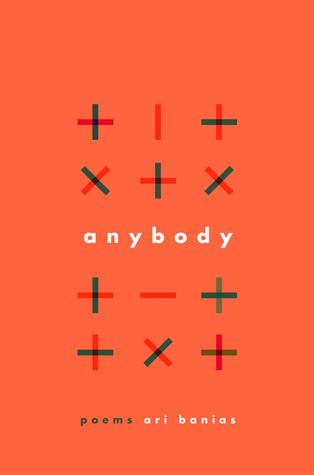 Anybody: Poems by Ari Banias