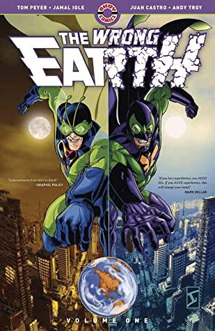 The Wrong Earth, Vol. 1 by Tom Feister, Frank Cammuso, Juan Castro, Jamal Igle, Tom Peyer, Gary Erskine, Paul Constant